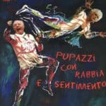 Poster / cover by Dario Fo for the exhibition and the catalog 'Pupazzi con rabbia e sentimento', 1998