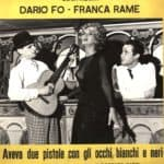 Poster of 'Aveva due pistole con gli occhi bianchi e neri', with Dario Fo and Franca Rame, 10 March 1960, Teatro Regio di Parma