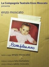Enzo Moscato. Compleanno. 1992. Poster 2011
