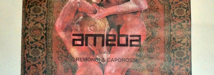 Claudio Remondi e Riccardo Caporossi. Améba. 1986. Locandina.