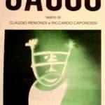 Claudio Remondi e Riccardo Caporossi. Sacco. 1974. Locandina
