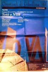Franco Scaldati. Totò e Vicè. 1993. Locandina della prima alle Orestiadi di Gibellina, XII edizione.
