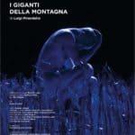 Roberto Latini. I Giganti della montagna. 2015. Locandina.
