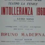 Luigi Nono. Intolleranza 1960. 1961. Locandina del teatro La Fenice di Venezia.
