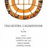 Marcido Marcidorjs e Famosa Mimosa, Una giostra: L'Agamennone, 1988. Locandina di Daniela Dal Cin.